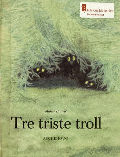 tre triste troll